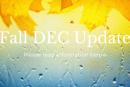 Fall DEC Update